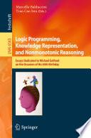 Logic Programming  Knowledge Representation  and Nonmonotonic Reasoning Book