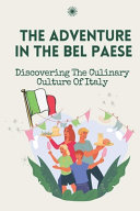 The Adventure In The Bel Paese
