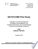 NATO CCMS Pilot Study Evaluation of Demonstrated and Emerging Technologies for the Treatment and Clean Up of Contaminated Land and Groundwater  Phase III    2002 annual report  Book