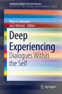 Deep Experiencing