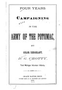 Four Years Campaigning in the Army of the Potomac