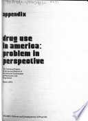 Drug Use in America  Patterns and consequences of drug use