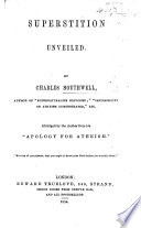 Apology for Atheism Superstition Unveiled     Abridged by the author from his    Apology from Atheism