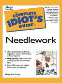 The Complete Idiot s Guide to Needlework