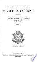 Soviet Total War   historic Mission  of Violence and Deceit