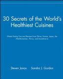 30 Secrets Of The World S Healthiest Cuisines Book PDF