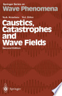 Caustics  Catastrophes and Wave Fields