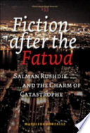 Fiction After the Fatwa