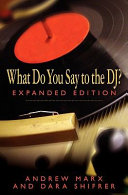 What Do You Say to the DJ? Expanded Edition
