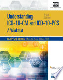 Understanding ICD 10 CM and ICD 10 PCS  A Worktext  Spiral bound Version Book