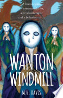 Wanton Windmill