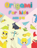 Origami For Kids Ages 8 12