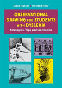 Learn to Draw from Observation with Dyslexia  While Still Being Your Creative Self