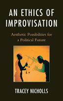 An Ethics of Improvisation Pdf/ePub eBook