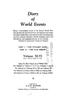 Diary of World Events, Being a Chronological Record of the Second World War Photographically Reproduced from the American and Foreign Newspapers Despatches as Reported Day by Day, Including Maps, Pictures, Cartoons, Anecdotes, Official Messages, Reports and Declarations, and Congressional Acts...