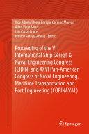 Proceeding of the VI International Ship Design   Naval Engineering Congress  CIDIN  and XXVI Pan American Congress of Naval Engineering  Maritime Transportation and Port Engineering  COPINAVAL