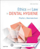 Ethics And Law In Dental Hygiene E Book