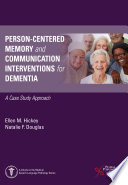 Person Centered Memory and Communication Interventions for Dementia