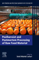 Postharvest and Postmortem Processing of Raw Food Material Book