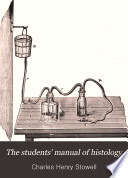 The Students' Manual of Histology