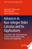 Advances in Non Integer Order Calculus and Its Applications