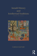 Ismaili History and Intellectual Traditions
