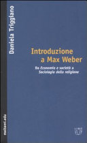 Introduzione a Max Weber