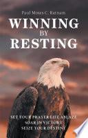Winning by Resting