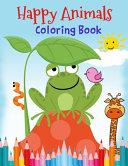 Happy Animals Coloring Book