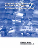 Applied Manufacturing Process Planning