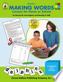 """""""Making Words, Grade 3: Lessons for Home or School"""" by Patricia M. Cunningham, Dorothy P. Hall"""