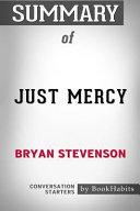 Summary of Just Mercy by Bryan Stevenson  Conversation Starters