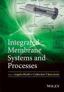 Integrated Membrane Systems and Processes