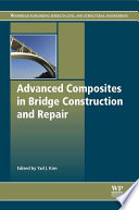 Advanced Composites in Bridge Construction and Repair Book