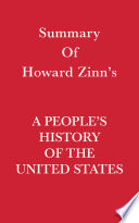 Summary of Howard Zinn s A People s History of the United States Book PDF