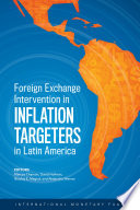 Foreign Exchange Intervention in Inflation Targeters in Latin America