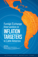 Foreign Exchange Intervention in Inflation Targeters in Latin America [Pdf/ePub] eBook
