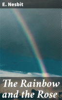 The Rainbow and the Rose Pdf/ePub eBook