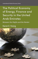 The Political Economy of Energy, Finance and Security in the United Arab Emirates Pdf/ePub eBook