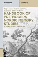 Handbook of Pre Modern Nordic Memory Studies