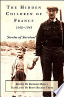 The Hidden Children of France  1940 1945