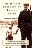 Pdf The Hidden Children of France, 1940-1945