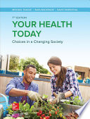 Loose Leaf for Your Health Today: Choices in a Changing Society