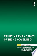Studying The Agency Of Being Governed