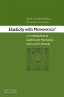 Elasticity with Mathematica    Book