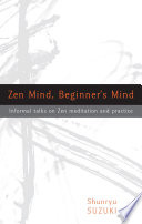 Zen Mind  Beginner s Mind