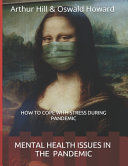 Mental Health Issues in the Pandemic