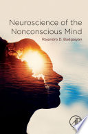 Neuroscience of the Nonconscious Mind Book