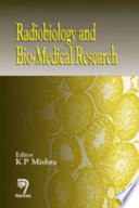 Radiobiology and Bio-medical Research