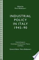 Industrial Policy in Italy, 1945–90